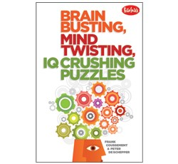 Brain Busting, Mind Twisting IQ Crushing Puzzles